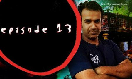 Yogesh Raut, Episode 13, Horror Movie